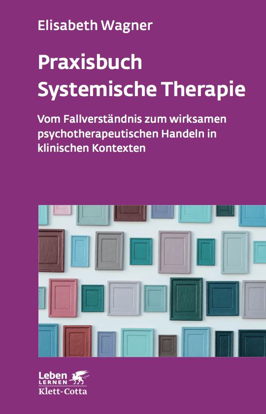 Frontcover von Praxisbuch Systemische Therapie von Dr. Elisabeth Wagner
